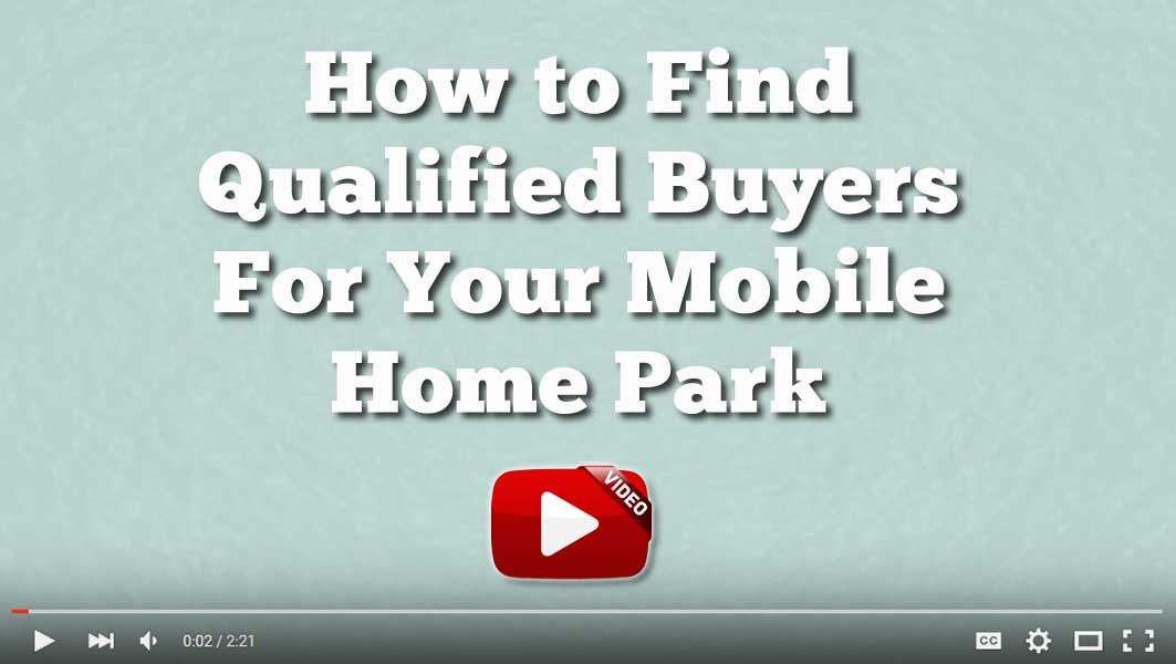 How To Find Qualified Buyers For Your Mobile Home Park