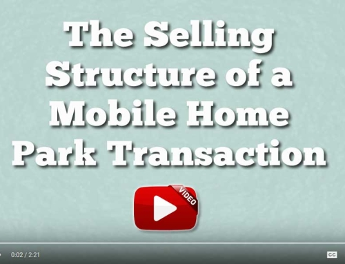 The Selling Structure Of A Mobile Home Park Transaction